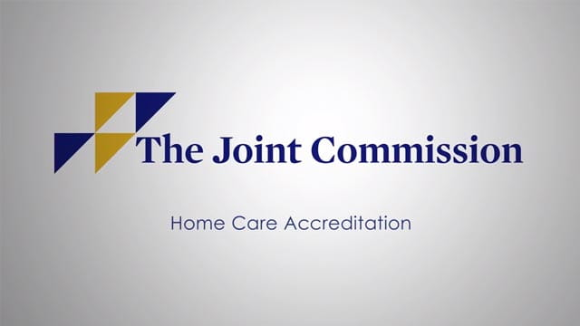 Joint Commission home care accreditation