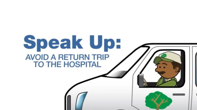 Speak Up Avoid a Return Trip to the Hospital