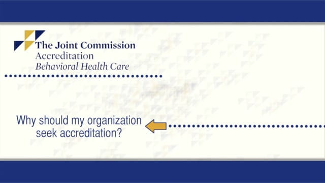 Why Seek Joint Commission Accreditation