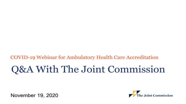 COVID-19 Webinar for Ambulatory Health Care Accreditation