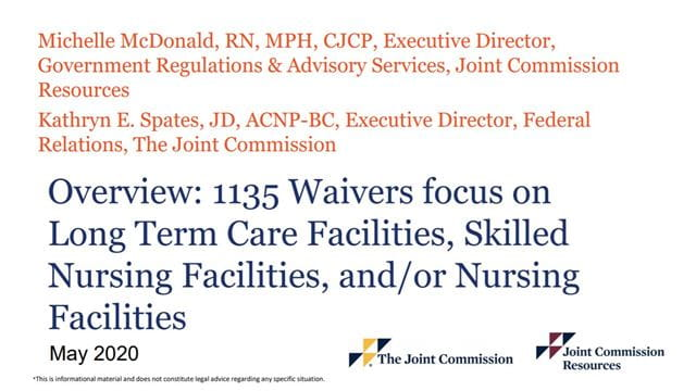 1135 Waivers focus on Long Term Care Facilities, Skilled Nursing Facilities, and/or Nursing Facilities