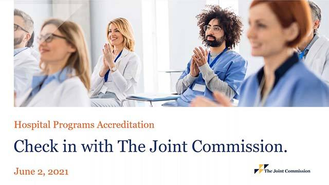 Check in with the Joint Commission for Hospital Accreditation