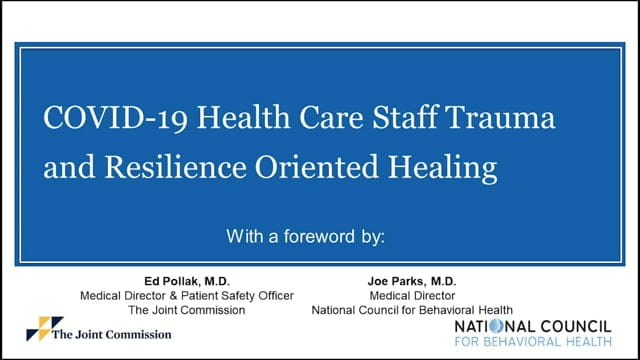 COVID-19 Health Care Staff Trauma and Resilience Oriented Healing