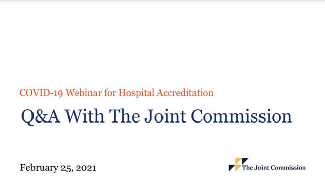 COVID-19 Webinar for Hospital Accreditation Q&A With The Joint Commission