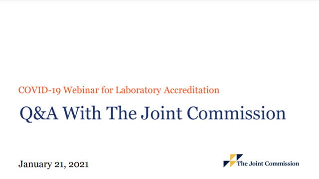 COVID-19 Webinar Q&A for Laboratory Accreditation (Recorded on January 21, 2021)