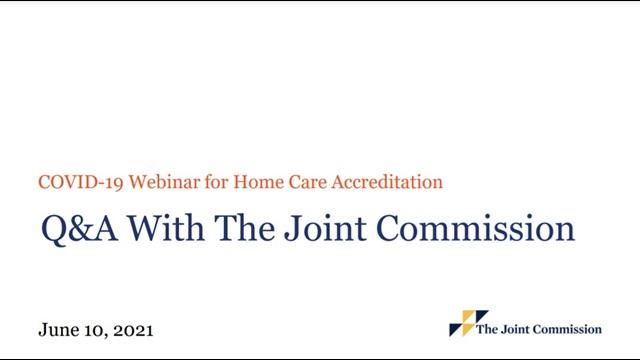 COVID-19 Webinar for Home Care Accreditation 6-10-2021