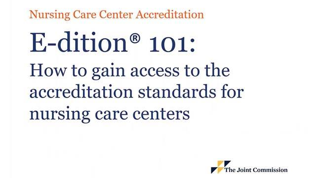 Nursing care centers accreditation edition 101